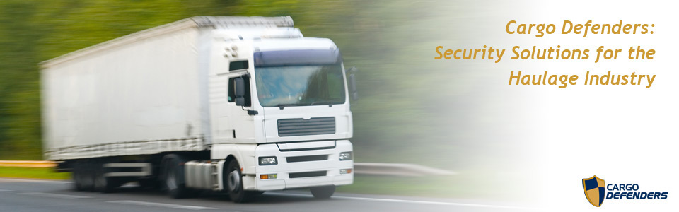 Cargo Defenders: Security solutions for the haulage industry
